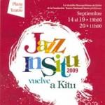Jazz In Situ 2009 vuelve a Kitu