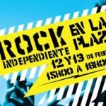 Rock en la Plaza [12 y 13 de febrero]