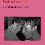BLOG | Pedro Lemebel – Serenata Cafiola / Libro (Recomendación)