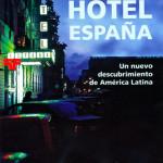 BLOG | Juan Pablo Meneses – Hotel España / Libro (Recomendación)