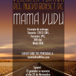Convocatoria: Diseña la portada del nuevo boxset de Mamá Vudú