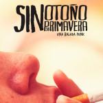 SIN OTOÑO, SIN PRIMAVERA: Banda sonora
