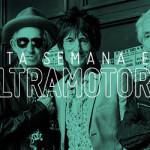 ESTA SEMANA EN ULTRAMOTORA: The Rolling Stones / Entrevistas a Obscura, Cadáver Exquisito y Sexores