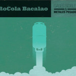 ULTRAMOTORA: Especial Rocola Bacalao – Gases Nobles y Metales Pesados