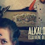 Alkaloides | Ella viene del futuro | Single
