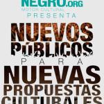 HiloNegro.org presenta… Nuevos públicos para nuevas propuestas culturales