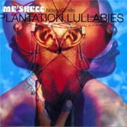 meshel-ndege-ocelo-plantation-lullabies